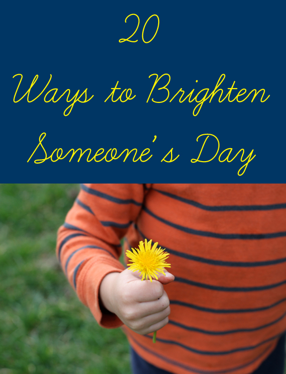 20-Ways-to-Brighten-Someones-Day