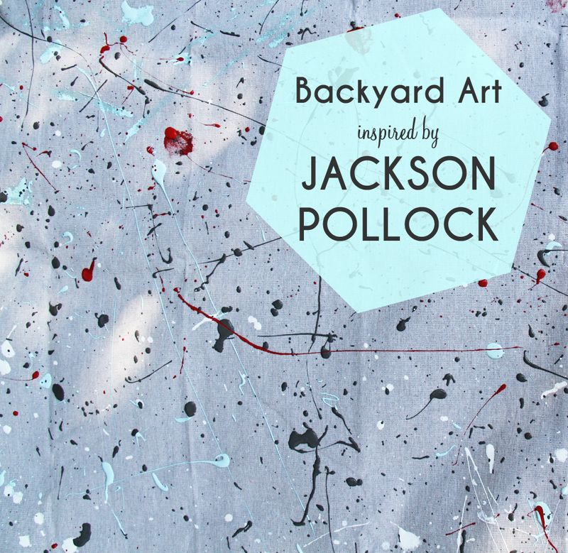 Backyard art inspired by Jackson Pollock