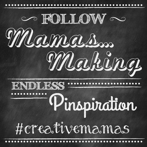 Follow Mamas...Making