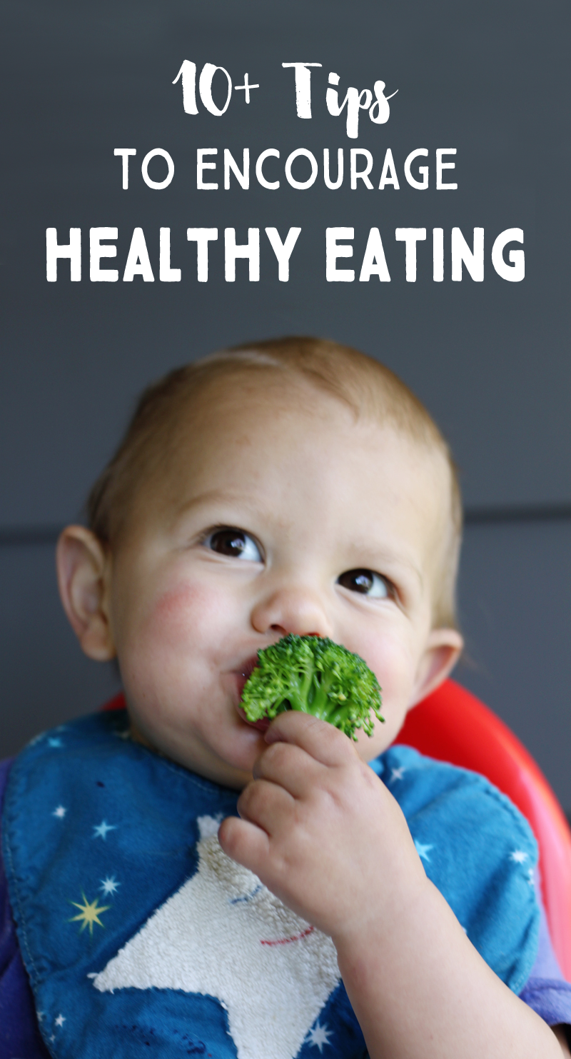 10-Tips-to-Encourage-Healthy-Eating